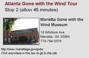 Gone with the Wind Tour Stop 2